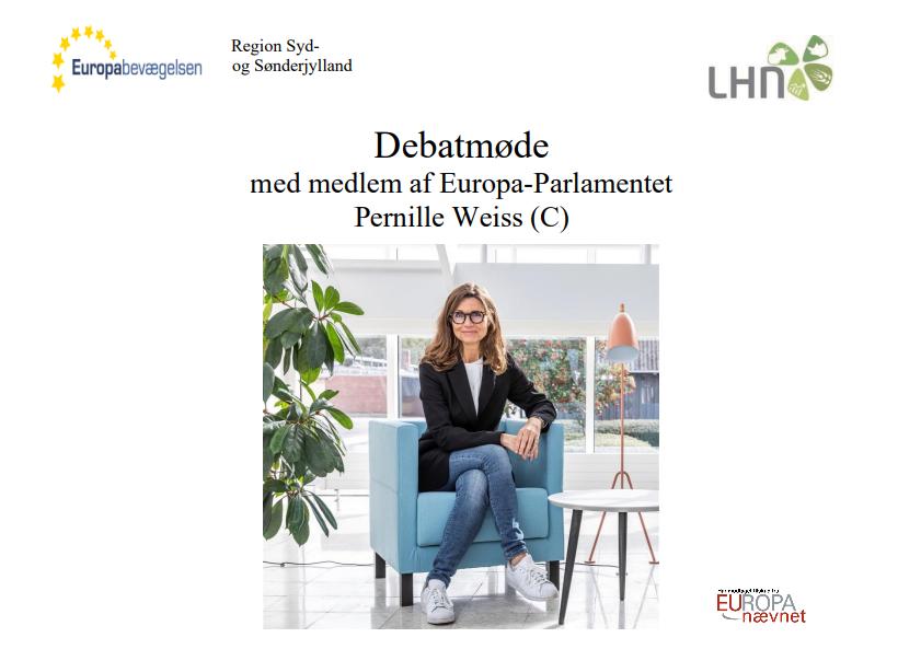 Debatmøde med medlem af Europa-Parlamentet Pernille Weiss (C)